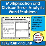 Multiplication and Division Word Problems Error Analysis TEKS 3.4K & 3.5B