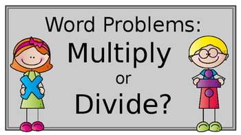 Multiplication and Division Word Problems (PowerPoint)