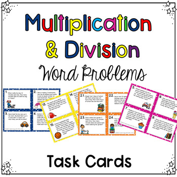 Mixed Multiplication and Division Word Problems Task Cards