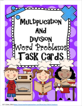 Multiplication and Division Word Problems Task Cards and W