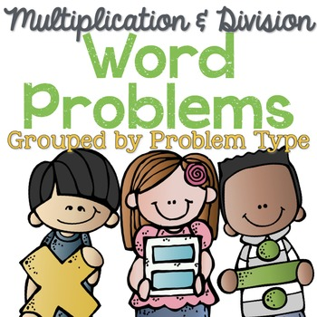 Multiplication and Division Word Problems by Problem Type
