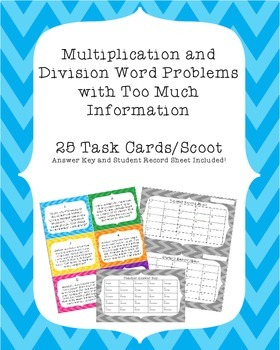 Multiplication and Division Word Problems with Too Much In