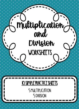 Multiplication and Division Worksheets {FREEBIE}