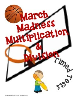 March Madness Multiplication and Division Worksheets