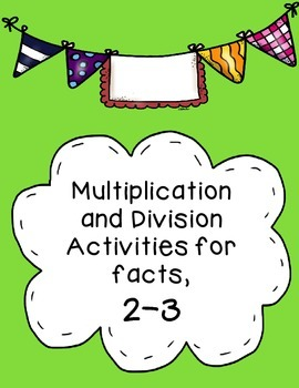 Multiplication and Division for facts, 2-3