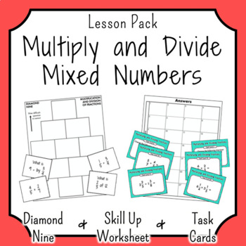 Multiplication and Division of Mixed Numbers