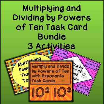 Multiplication and Division of Powers of Ten with Exponents  - 3 Activities