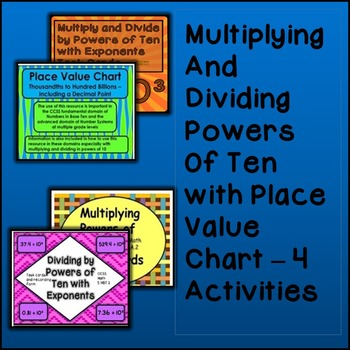 Multiplication and Division of Powers of Ten with Exponents  - 4 Activities