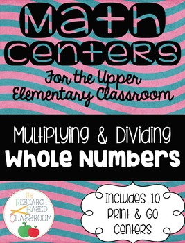 Multiplication and Division of Whole Numbers: 10 Print and