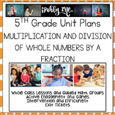 Multiplication and Division of Whole Numbers and Fractions 5.3I 5.3J 5.3L 5.4F