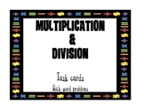Multiplication and Division (word problems) Task Cards