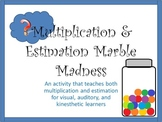 Multiplication and Estimation Marble Madness: 3 types of learners
