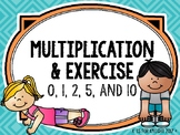 Multiplication and Exercise - Multiplying by 0, 1, 2,  5 and 10
