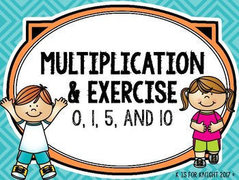 Multiplication and Exercise - Multiplying by 0, 1, 5 and 10