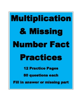Multiplication and Missing Number Facts Practice