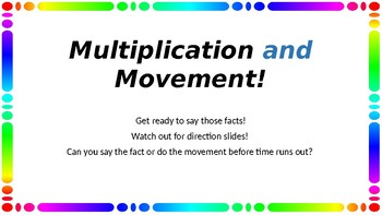 Multiplication and Movement!