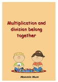 Multiplication and division belong together