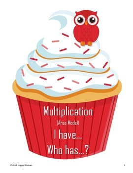 Multiplication (area model) I have...Who has...?