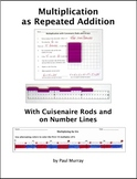 Multiplication as Repeated Addition with Cuisenaire Rods & Number Lines