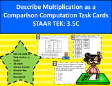 3.5C Multiplication as a Comparison Computation Task Cards STAAR