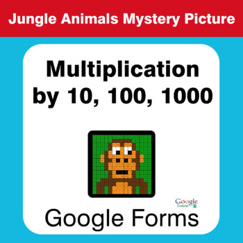 Multiplication by 10, 100, 1000 - Animals Mystery Picture - Google Forms