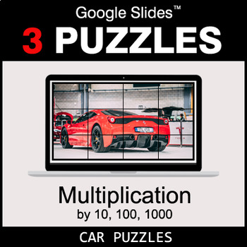Multiplication by 10, 100, 1000 - Google Slides - Car Puzzles