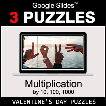 Multiplication by 10, 100, 1000 - Google Slides - Valentine's Puzzles