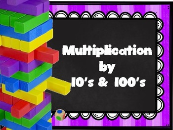 Multiplication by 10's & 100's Timber Blocks (Jenga Based OR Board Based Games