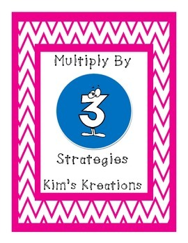 Multiplication: Multiply by 3 Strategies