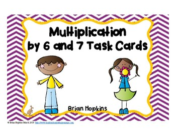 Multiplication by 6 and 7 Task Cards