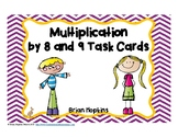 Multiplication by 8 and 9 Task Cards