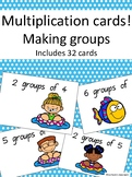 Multiplication cards, making groups