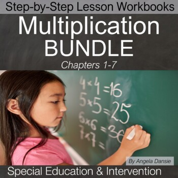 Multiplication Lesson Workbook BUNDLE | Special Education Math | Intervention