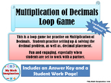 Multiplication of Decimals Loop Game - up to 3 digit by 3 digit