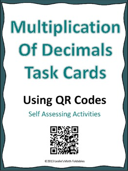 Multiplication of Decimals TASK Cards Using QR Codes