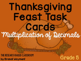 Multiplication of Decimals: Thanksgiving Task Cards