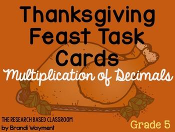 Multiplication of Decimals: Thanksgiving Task Cards