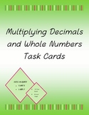 Multiplication of Decimals and Whole Numbers *30 task cards! CCSS Aligned!