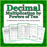 Decimal Multiplication with Powers of Ten