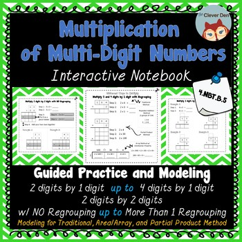 Multiplication of Multi-Digit Whole Numbers - Interactive Notebook - 4.NBT.B.5