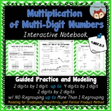 Multiplication of Multi-Digit Whole Numbers - Interactive