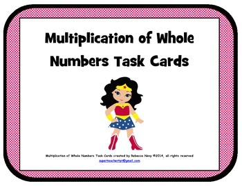 Multiplication of Whole Numbers Task Cards