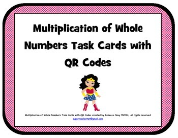 Multiplication of Whole Numbers Task Cards with QR Codes