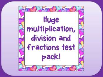 Multiplication (times tables), division and fractions huge test pack!