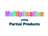 Multiplication using Partial Products PowerPoint--CCRS CCS