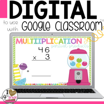 Multiplication using Partial Products for Google Classroom