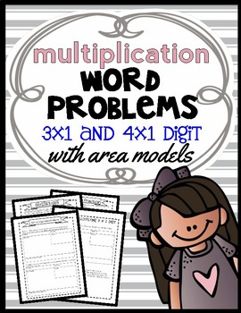 Area Model Multiplication: 3 x 1 and 4 x 1 Digit Word Problems