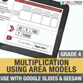 Multiplication with Area Models - 4th Grade for use with Google Classroom™