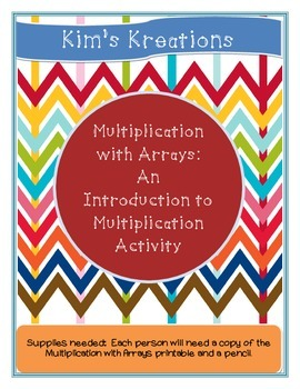 Multiplication with Arrays: An Introduction to Multiplication Activity