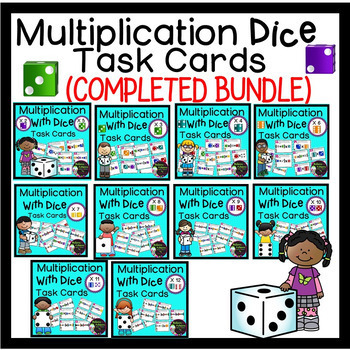 Multiplication with Dice Task Cards- (COMPLETED BUNDLE)